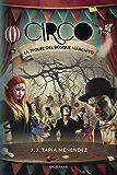 Circo: La troupe del bosque marchito