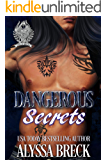 Dangerous Secrets (Knights of War MC Book 2)