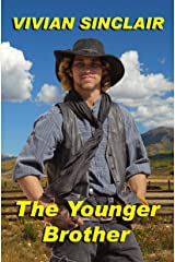 The Younger Brother (Tales Of Old Wyoming Book 1) Kindle Edition