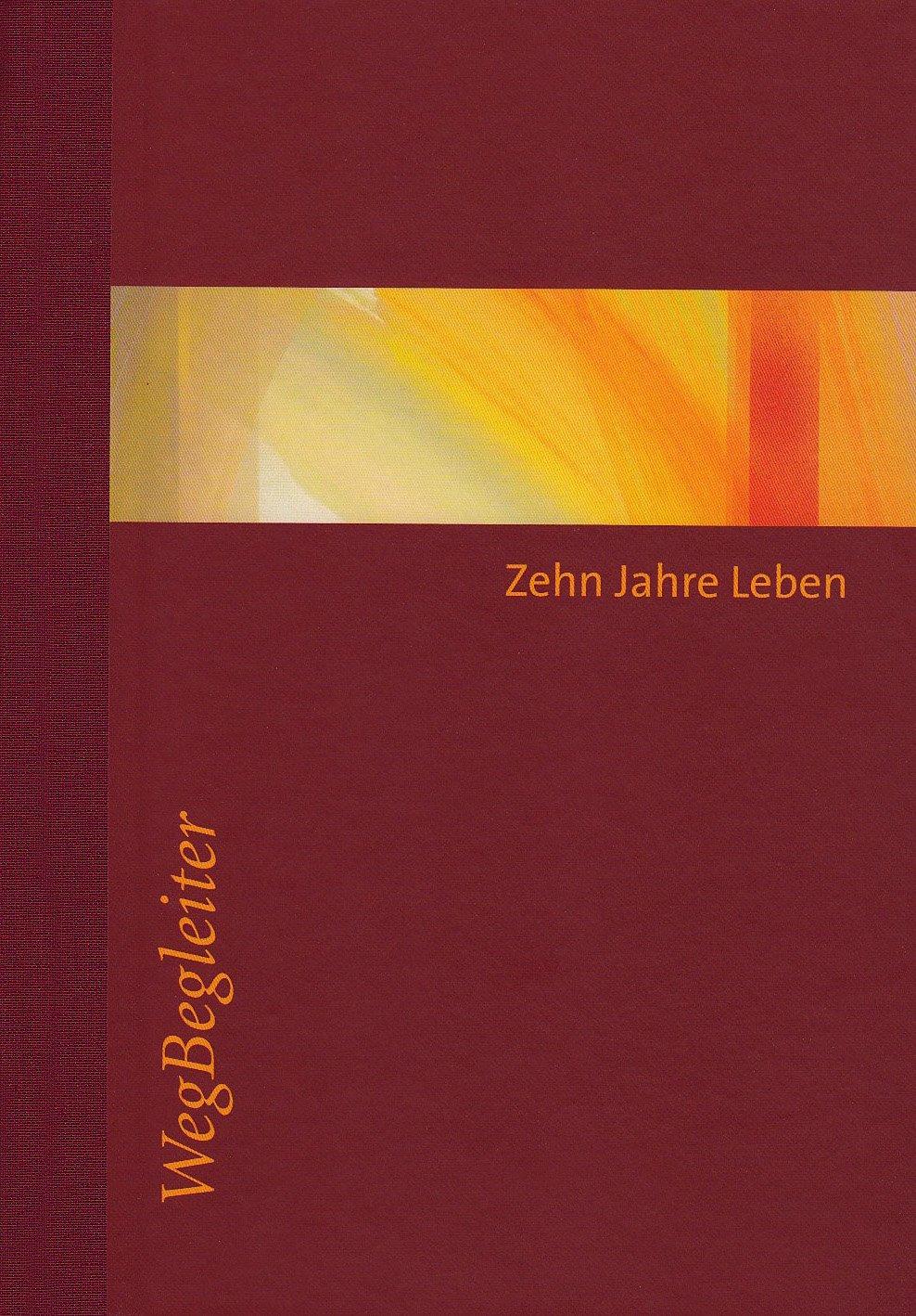 Zehn Jahre Leben - Eberhard Münch