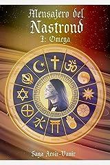 Mensajero del Nastrond: I: Omega (Saga Aesir-Vanir nº 14) (Spanish Edition) Kindle Edition
