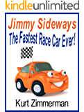 Jimmy Sideways The Fastest Race Car Ever!