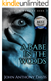 A Babe in the Woods: (A True Story of Human Trafficking)
