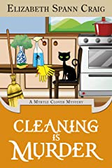 Cleaning is Murder (A Myrtle Clover Cozy Mystery Book 13) Kindle Edition