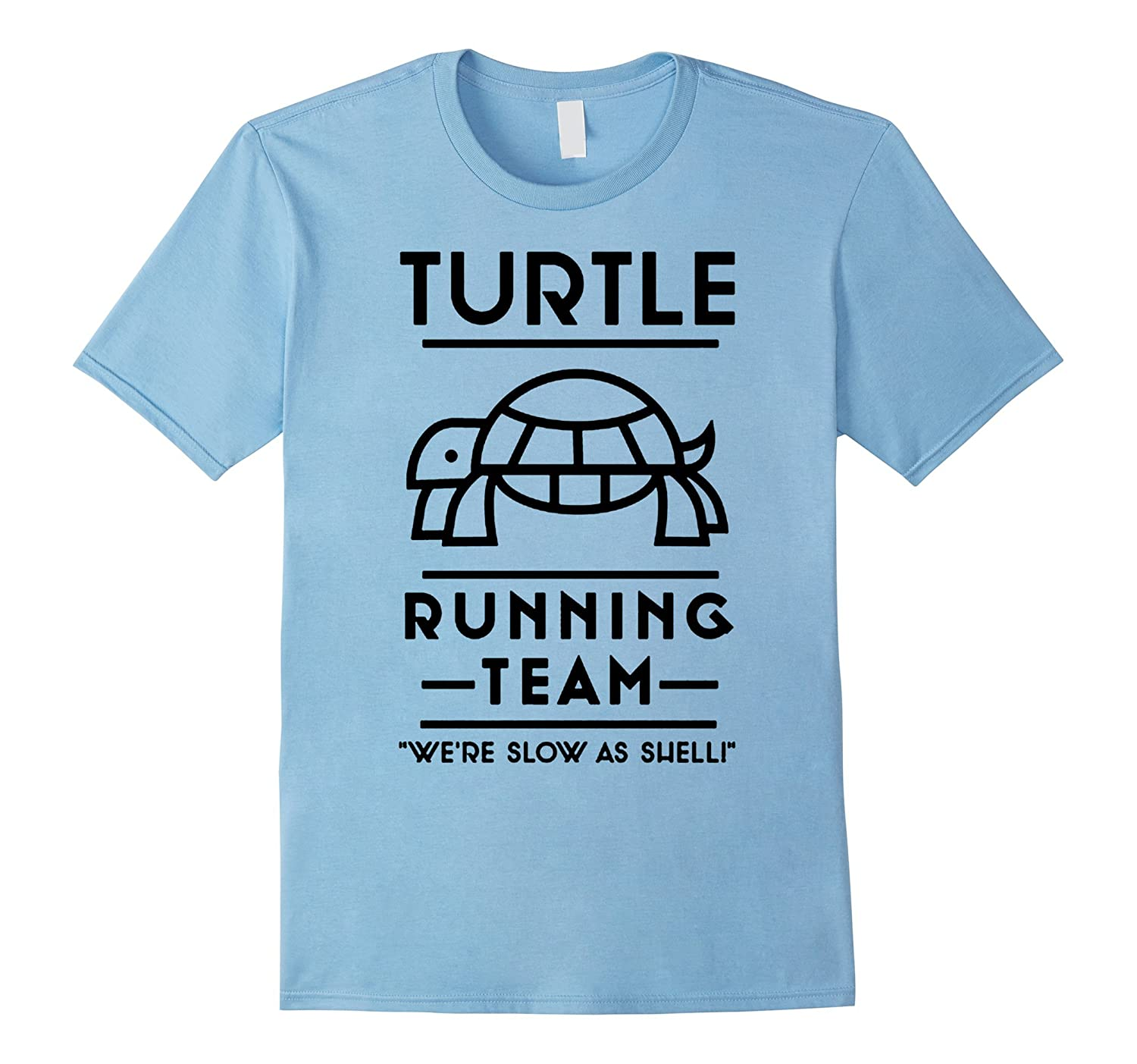 TURTLE RUNNING TEAM WERE SLOW AS SHELL RUNNER T SHIRTS-Vaci