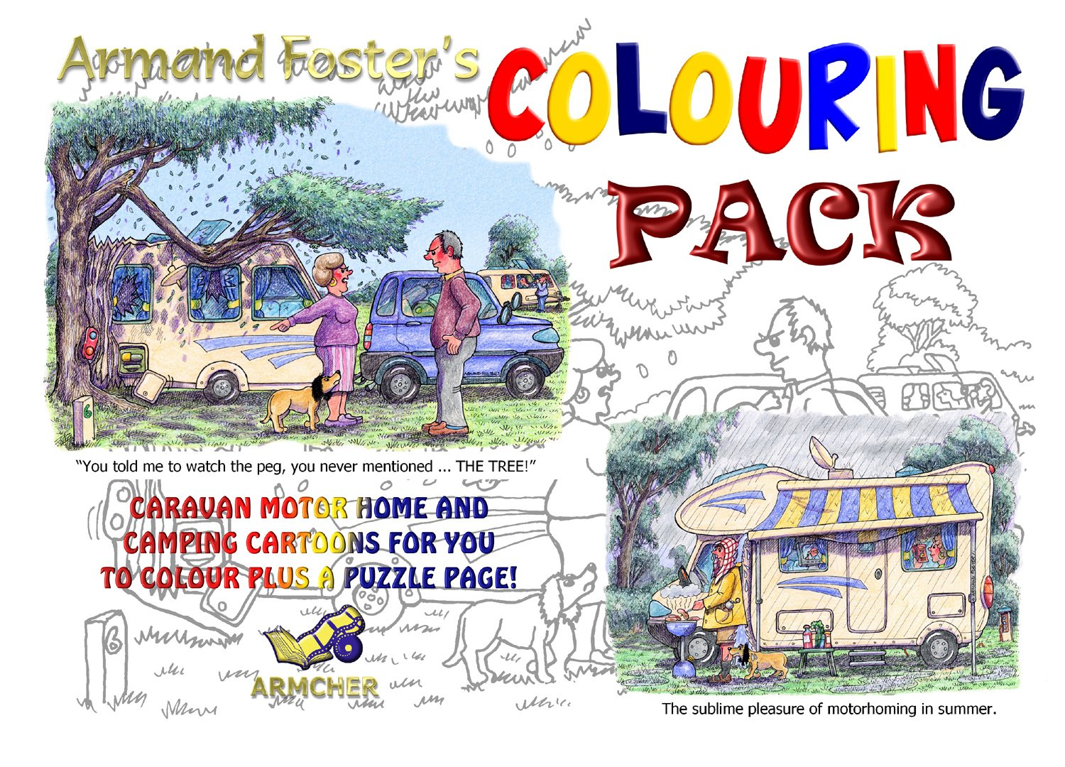COLOURING PACK No. 1- CARAVAN/MOTORHOME/TENT CARTOONS - ARMAND FOSTER'S A4 20 SHEET