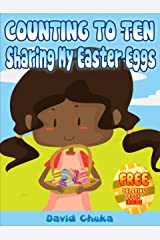 Counting to Ten and Sharing My Easter Eggs (Rhyming Books for Children) Kindle Edition