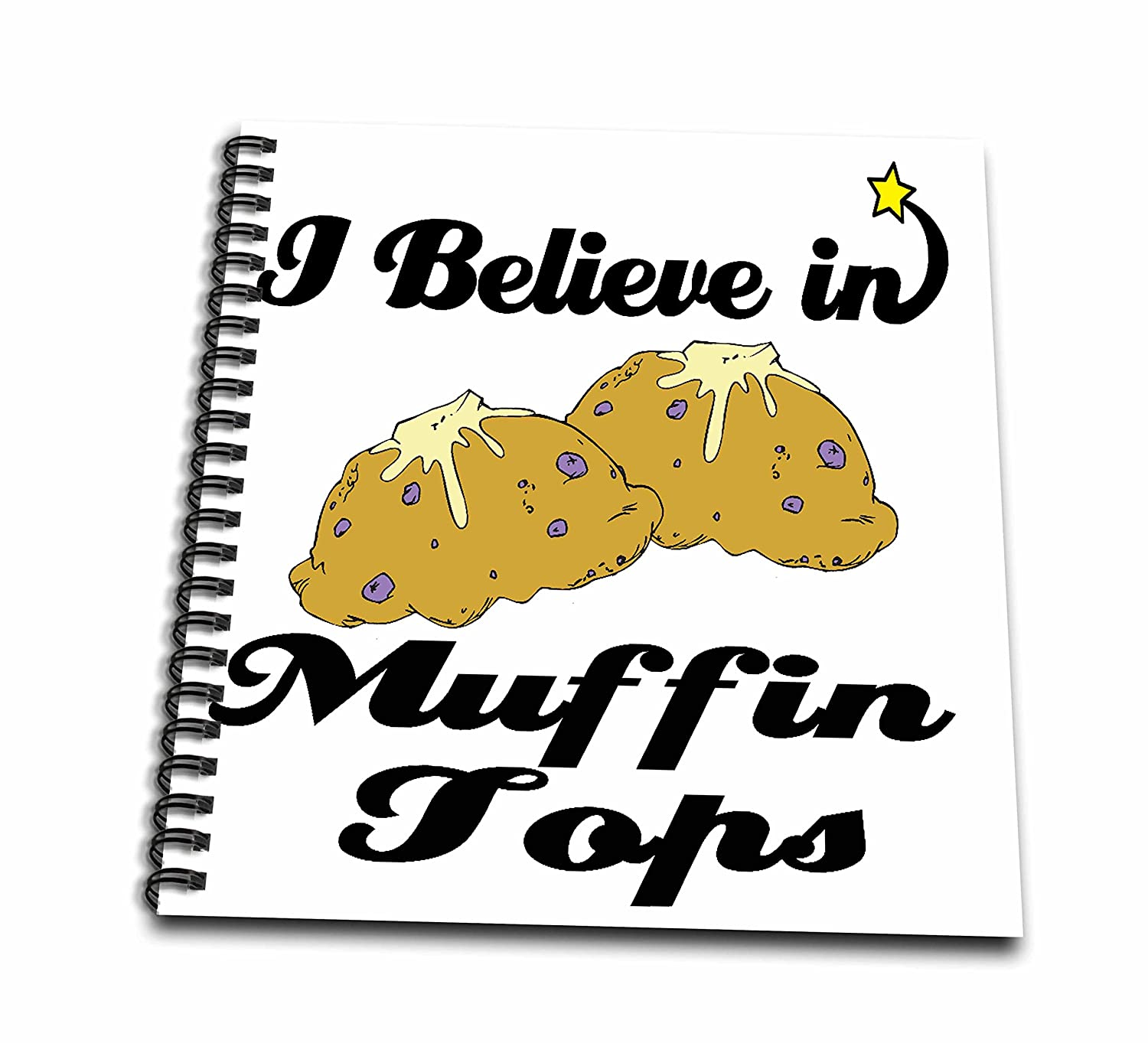 8 by 8-Inch 3dRose db/_105372/_1 I Believe in Muffin Tops-Drawing Book