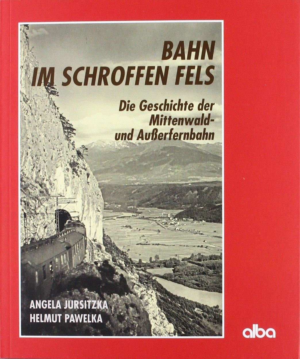 bahn-im-schroffen-fels-die-geschichte-der-mittenwald-und-ausserfernbahn