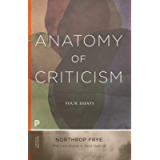 Anatomy of Criticism: Four Essays (Princeton Classics Book 70)