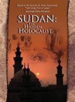 Sudan - The Hidden Holocaust