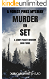 Murder On Set: A Forest Pines Mystery