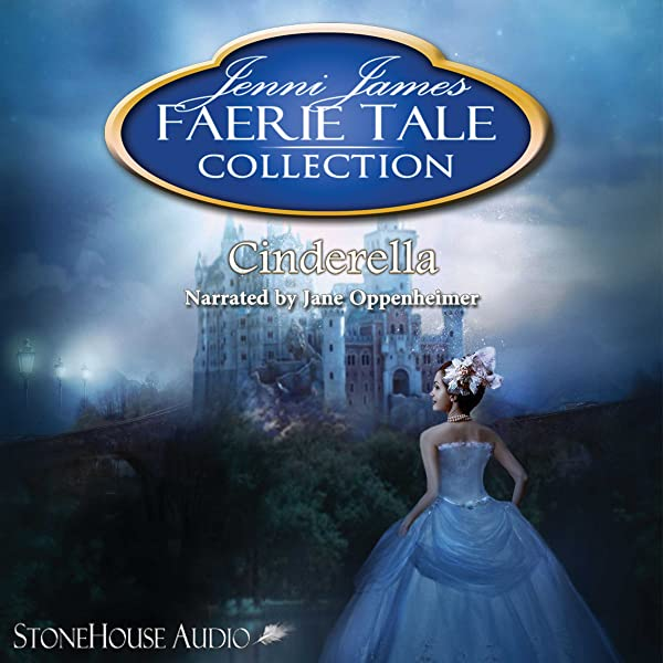 Cinderella Faerie Tale Collection 4 By Jenni James