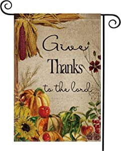 AVOIN Give Thanks to The Lord Garden Flag Vertical Double Sized, Fall Thanksgiving Harvest Burlap Yard Outdoor Decoration 12.5 x 18 Inch