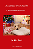 Christmas with Buddy: A Heartwarming Christmas Story