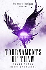 Tournaments of Thaw (The Thaw Chronicles Book 9) Kindle Edition