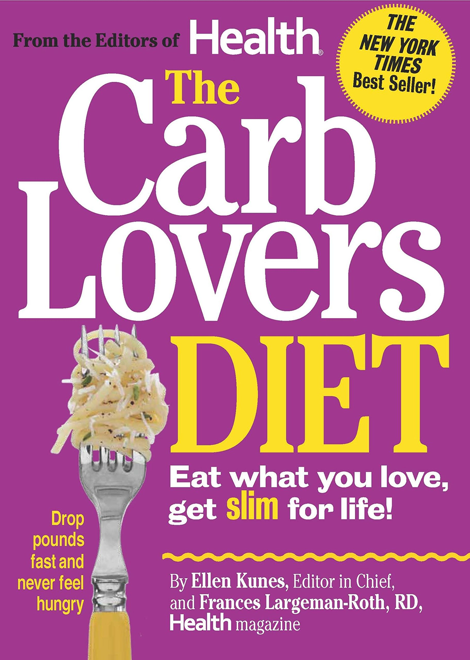 Download The CarbLovers Diet: Eat What You Love, Get Slim for Life! ebook