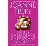 Triple Chocolate Cheesecake Murder: An Entertaining & Delicious Cozy Mystery with Recipes (A Hannah Swensen Mystery)
