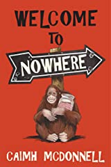 Welcome to Nowhere Kindle Edition