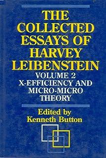 The Collected Essays of Harvey Leibenstein