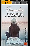 Cassandra: Die Geschichte einer Aufarbeitung