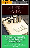Como Aumentar sua  Inteligência Financeira: Assuma o Controle Das Suas Finanças