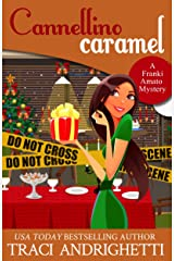 Cannellino Caramel: a holiday short story (Franki Amato Mysteries 4.5) Kindle Edition