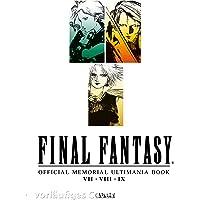 Final Fantasy - Official Memorial Ultimania Book 1: VII VIII IX: behandelt die Spiele VII VIII und IX