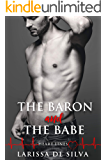 The Baron and The Babe: A Billionaire Medical Romance (Heart Lines Book 1)