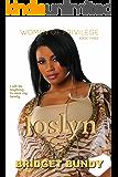 Joslyn (Women of Privilege Book 3)