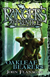 Ranger's Apprentice 4: Oakleaf Bearers (Ranger's Apprentice Series)