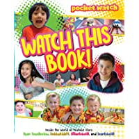 Watch This Book!: Inside the World of YouTube Stars Ryan ToysReview, HobbykidsTV, JillianTubeHD, and EvanTubeHD