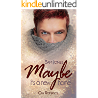 Maybe it's a new home (Maybe - Reihe 1) (German Edition) book cover