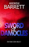 Sword of Damocles (CSI Eddie Collins Book 3)