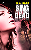 Sing for the Dead (London Undead Series Book 2)