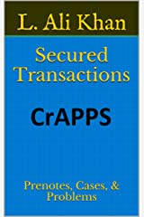 Secured Transactions: Prenotes, Cases, & Problems (Commercial Law Book 1) Kindle Edition
