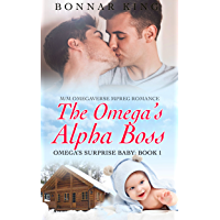 The Omega's Alpha Boss: M/M Omegaverse MPREG Gay Romance (The Omega's Surprise Baby Book 1) (English Edition)