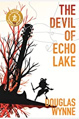 The Devil of Echo Lake Kindle Edition