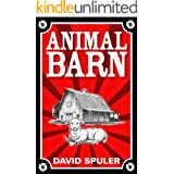 Animal Barn: A Cautionary Tail