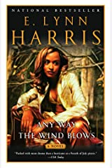 Any Way the Wind Blows: A Novel (Basil and Yancy Series Book 2) Kindle Edition