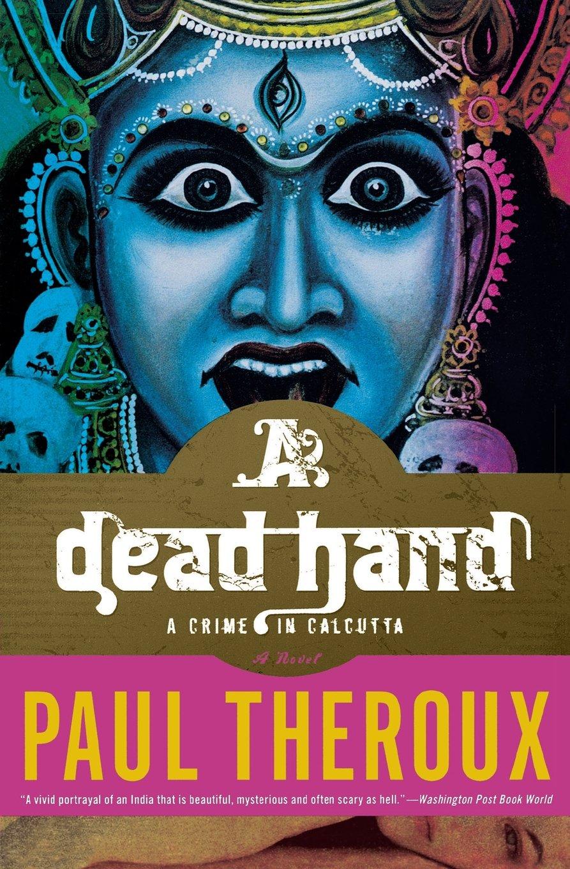 Read Online A Dead Hand: A Crime in Calcutta pdf