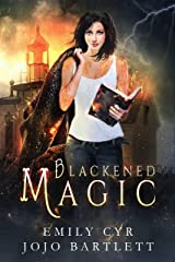 Blackened Magic (Mistakes Were Made Book 1) Kindle Edition
