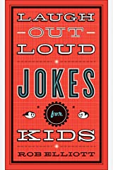 Laugh-Out-Loud Jokes for Kids Kindle Edition
