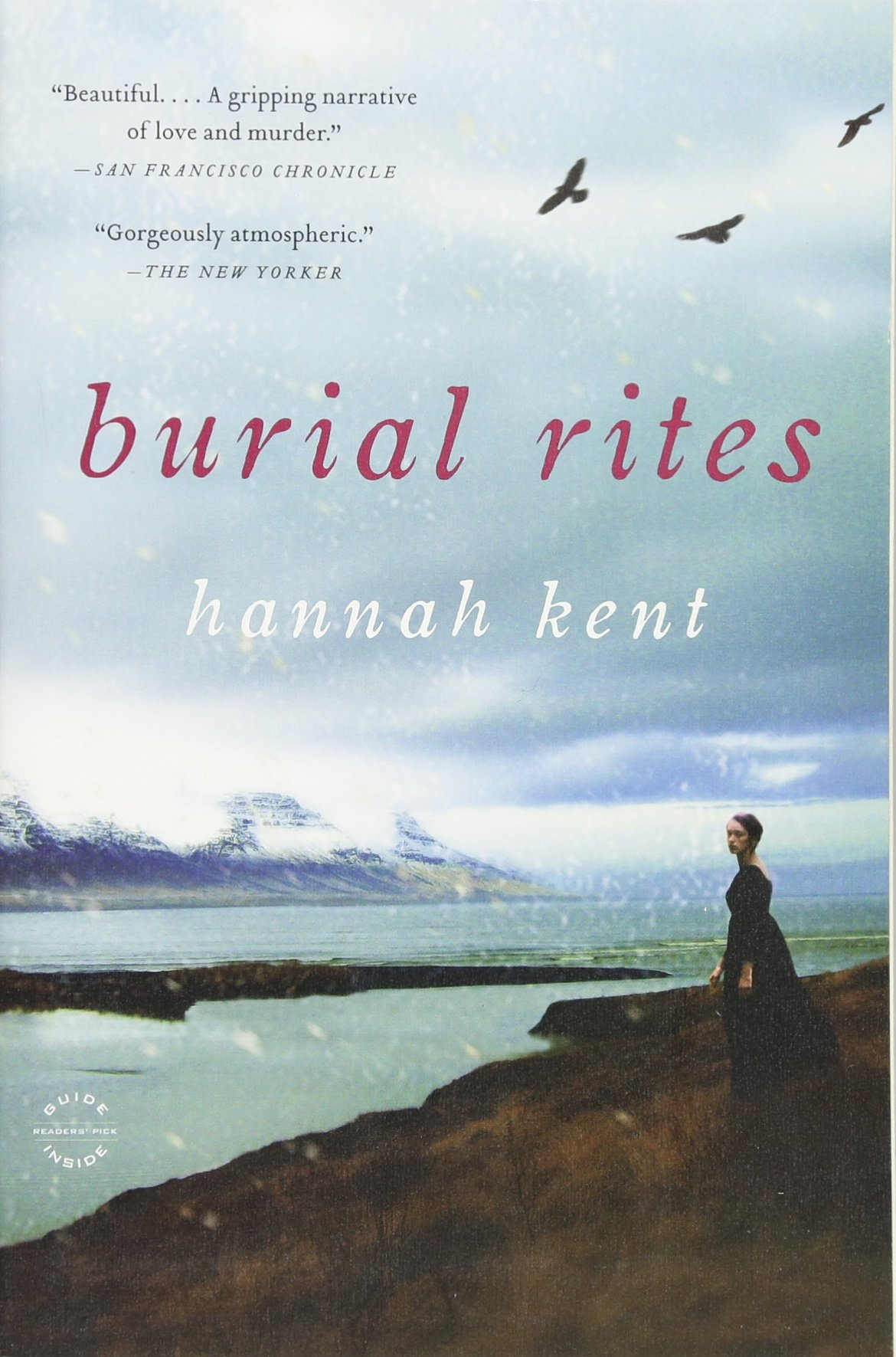 Burial Rites Paperback – April 1, 2014 Hannah Kent Back Bay Books 0316243922 Literary