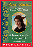 Dear America: A Journey to the New World