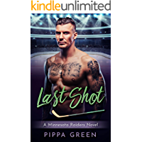 Last Shot: A Minnesota Raiders Novel
