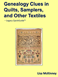 Genealogy Clues in Quilts, Samplers, and Other Textiles