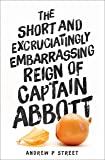 The Short and Excruciatingly Embarrassing Reign of Captain Abbott