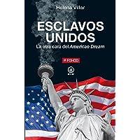 Esclavos Unidos: La otra cara del American Dream: 31 (A fondo)