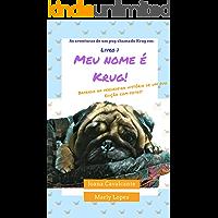 As aventuras de um pug chamado Krug em: Meu nome é Krug!